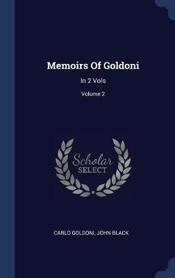 Memoirs of Goldoni by Carlo Goldoni image