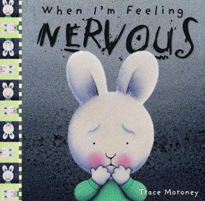 When I m Feeling Nervous by Trace Moroney image