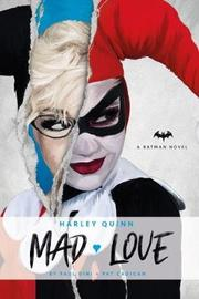 Harley Quinn: Mad Love by Paul Dini