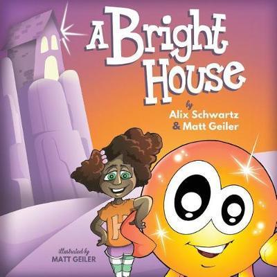 A Bright House by Matt Geiler image