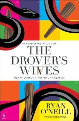 The Drover's Wives by Ryan O'Neill