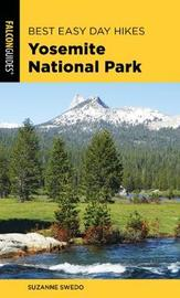 Best Easy Day Hikes Yosemite National Park by Suzanne Swedo