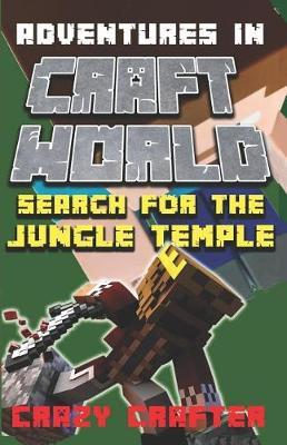 Search For the Jungle Temple by Crazy Crafter