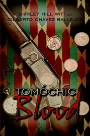Tomochic Blood by Shirley Hill Witt image