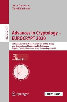Advances in Cryptology - EUROCRYPT 2020