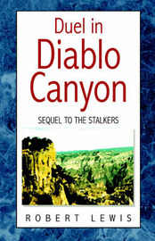 Duel in Diablo Canyon by Robert Lewis image