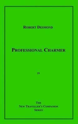 Professional Charmer by Robert Desmond image