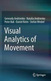 Visual Analytics of Movement by Gennady Andrienko