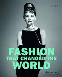 Fashion That Changed the World by Jennifer Croll