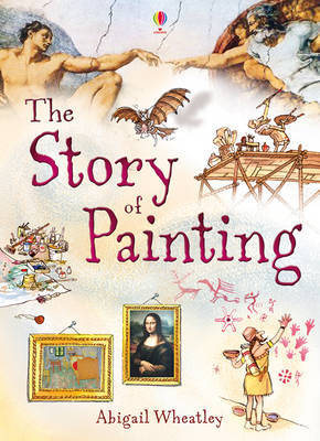 Story of Painting by Abigail Wheatley image