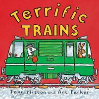 Amazing Machines: Terrific Trains by Tony Mitton