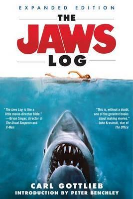 The Jaws Log by Carl Gottlieb