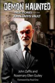 Demon Haunted by John Zaffis