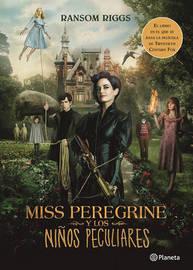 Miss Peregrine y Los Niaos Peculiares (Movie Tie-In) by Ransom Riggs image