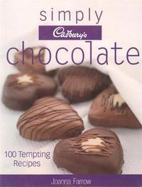 Simply Cadbury's Chocolate by Joanna Farrow