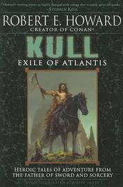 Kull by Robert , E. Howard