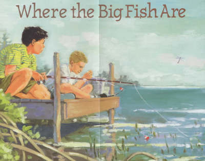 Where The Big Fish Are by Jonathan London image
