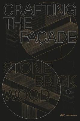 Crafting the Facade