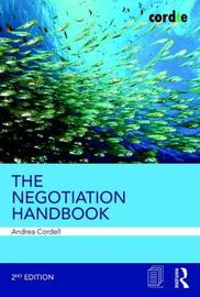 The Negotiation Handbook by Andrea Cordell
