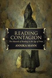 Reading Contagion by Annika Mann