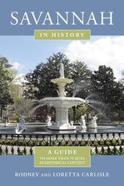 Savannah in History by Rodney Carlisle