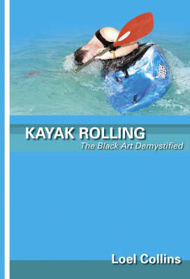 Kayak Rolling by Loel Collins image