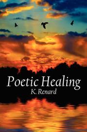 Poetic Healing by K. Renard image