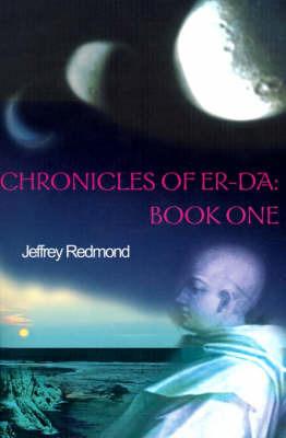 Chronicles of Er-Da: Book One by Jeffrey Redmond