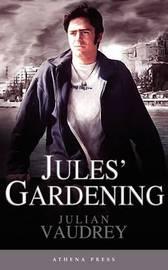 Jules' Gardening by Julian Vaudrey image
