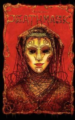 Deathmask by Chris A. Jackson