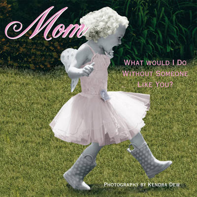 Mom by Sellers Publishing