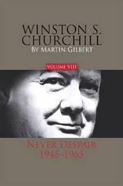 Winston S. Churchill, Volume 8 by Martin Gilbert