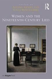 Women and the Nineteenth-Century Lied by Aisling Kenny