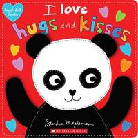 Heart Felt Books: I Love Hugs and Kisses by Sandra Magsamen
