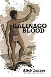 Kalinago Blood by Alick Lazare