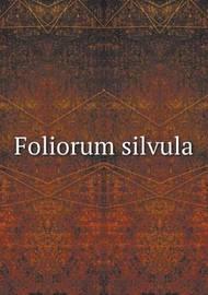 Foliorum Silvula by Hubert Ashton Holden