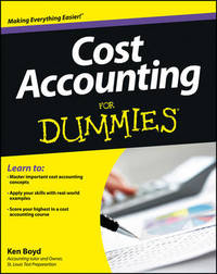 Cost Accounting For Dummies by Kenneth Boyd