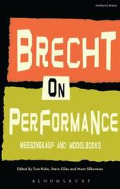 Brecht on Performance by Bertolt Brecht
