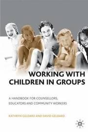 Working with Children in Groups by Kathryn Geldard image