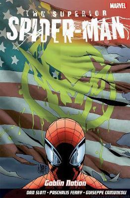 Superior Spider-man Vol.6: Goblin Nation by Dan Slott