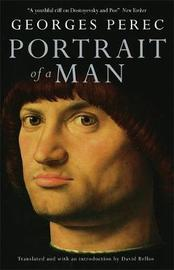 Portrait Of A Man by Georges Perec