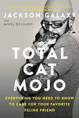 Total Cat Mojo by Jackson Galaxy