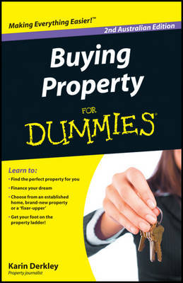 Buying Property For Dummies by Karin Derkley