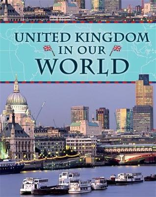 Countries in Our World: United Kingdom by Michael Burgan