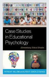 Case Studies in Educational Psychology by Patricia P. Willems image