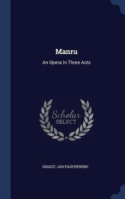 Manru by Ignace Jan Paderewski image