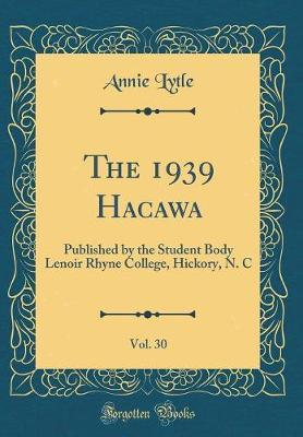 The 1939 Hacawa, Vol. 30 by Annie Lytle