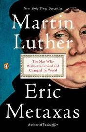 Martin Luther by Eric Metaxas image