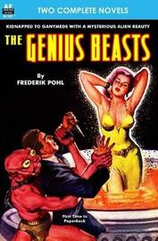 Genius Beasts, the & This World Is Taboo by Frederik Pohl