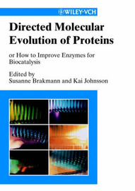 Directed Molecular Evolution of Proteins